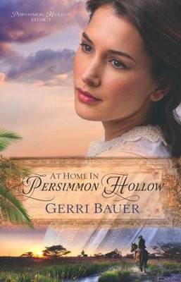 At Home in Persimmon Hollow  -     By: Gerri Bauer