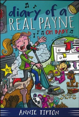 #3: Diary of a Real Payne Book 3: Oh Baby!  -     By: Annie Tipton