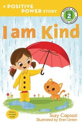 I am Kind  -     By: Suzy Capozzi     Illustrated By: Eren Unten