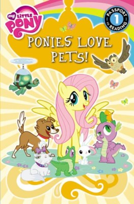 My Little Pony: Ponies Love Pets!  -     By: Emily C. Hughes