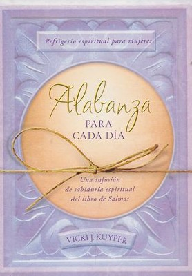 Alabanza Para Cada Día  (Everyday Praise)  -     By: Vicki J. Kuyper