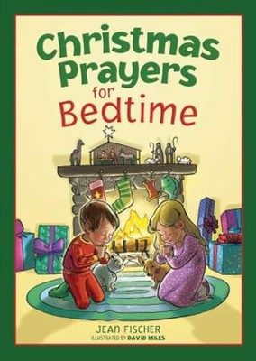 Christmas Prayers for Bedtime  -     By: Jean Fischer