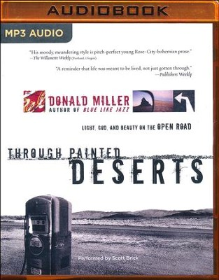 Through Painted Deserts, Abridged MP3-CD   -     By: Donald Miller