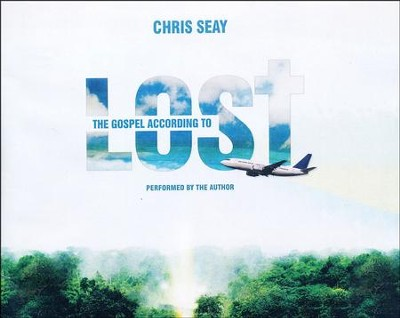 The Gospel According to Lost - unabridged audio book on CD  -     By: Chris Seay