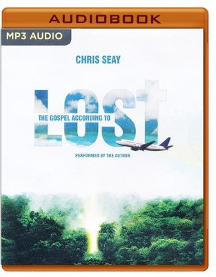 The Gospel According to Lost - unabridged audio book on MP3-CD  -     By: Chris Seay