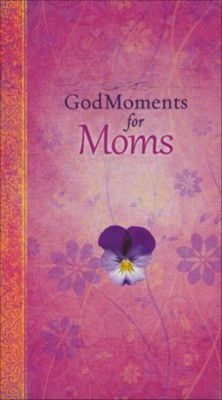 God Moments for Moms  -
