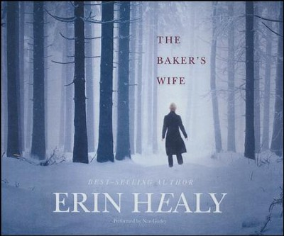 The Baker's Wife - unabridged audio book on CD  -     By: Erin Healy