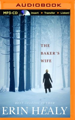 The Baker's Wife - unabridged audio book on MP3-CD  -     By: Erin Healy