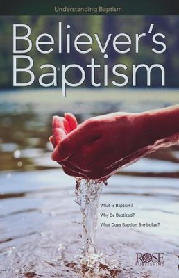 Believers' Baptism: Pamphlet  -