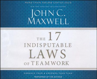 The 17 Indisputable Laws of Teamwork, Abridged audio CD   -     By: John C. Maxwell