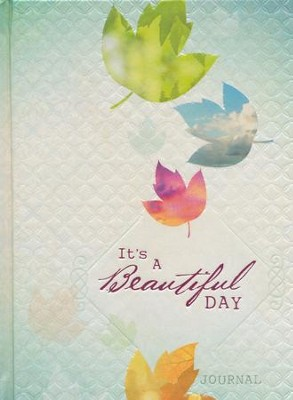 It's a Beautiful Day  -     By: Ellie Claire
