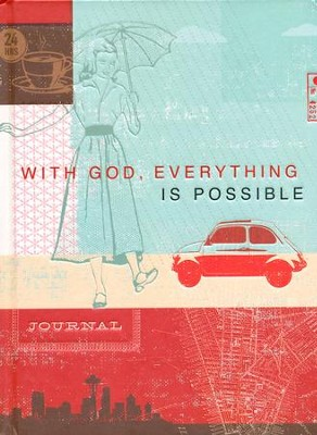 Journal With God Everything is Possible           -     By: Ellie Claire