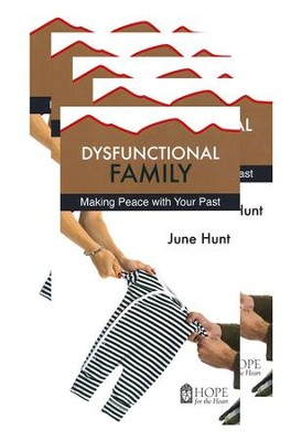Dysfunctional Family: Making Peace with Your Past - 5-pack   -     By: June Hunt