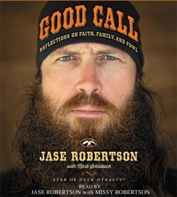 Good Call, Unabridged Audiobook on CD   -     By: Jase Robertson