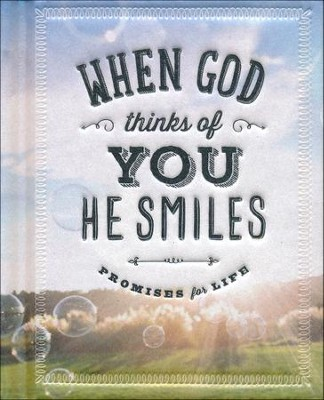 When God Thinks of You He Smiles: Promises for Life   -     By: Ellie Claire