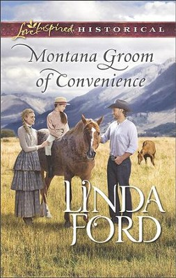 Montana Groom of Convenience  -     By: Linda Ford