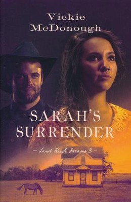 #3: Sarah's Surrender  -     By: Vickie McDonough