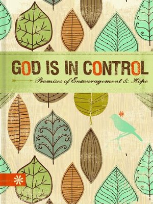 God is in Control: Promises of Encouragement and Hope  -     By: Ellie Claire