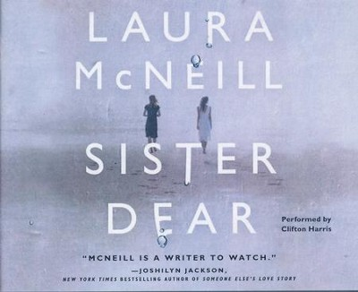 Sister Dear - unabridged audio book on CD  -     By: Laura McNeill