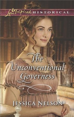 The Unconventional Governess  -     By: Jessica Nelson