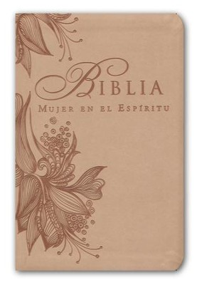 Biblia Mujer en el Espiritu RVR 1960, Piel Imit. Rosa Bronceado  (RVR 1960 SpiritLed Woman Bible, Soft Leather-Look, Rose Tan)  -