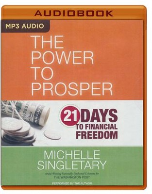Power to Prosper: 21 Days to Financial Freedom - unabridged audio book on MP3-CD  -     By: Michelle Singletary
