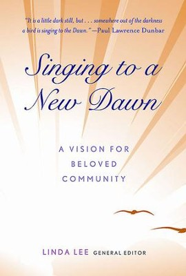 A New Dawn in Beloved Community: Stories with the Power to Transform Us - eBook  -     By: Linda Lee