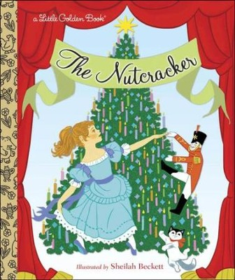 The Nutcracker  -     By: Rita Balducci     Illustrated By: Sheilah Beckett