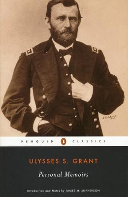 Personal Memoirs   -     By: Ulysses S. Grant, James M. McPherson