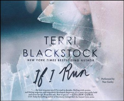 If I Run - unabridged audio book on CD  -     By: Terri Blackstock