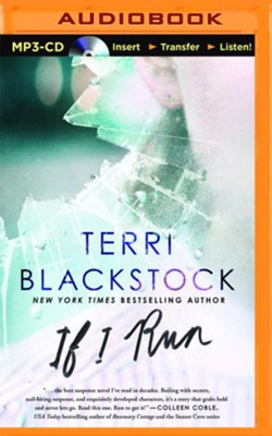 If I Run - unabridged audio book on MP3-CD  -     By: Terri Blackstock