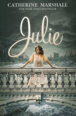 Julie  -     By: Catherine Marshall