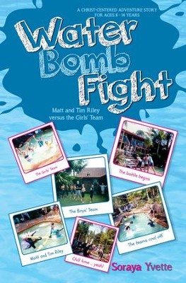 Water Bomb Fight - eBook  -     By: Soraya Yvette
