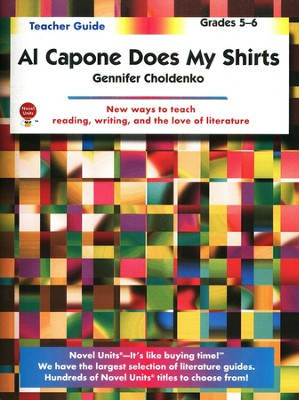 Al Capone Does My Shirts, Novel Units Teacher's Guide, Grades 5-6   -     By: Gennifer Choldenko