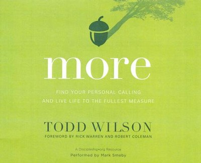 More: Find Your Personal Calling and Live Life to the Fullest Measure- unabridged audio book on CD  -     By: Todd Wilson