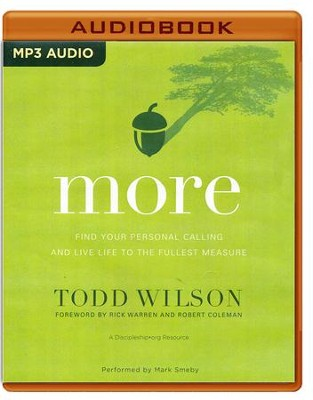 More: Find Your Personal Calling and Live Life to the Fullest Measure- unabridged audio book on MP3-CD  -     By: Todd Wilson