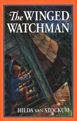 The Winged Watchman, Living History Library   -     By: Hilda van Stockum
