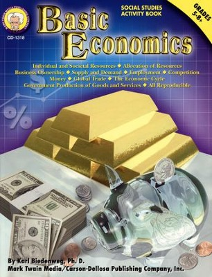 Basic Economics Grades 5-8+  -     By: Karl Biedenweg Ph.D.