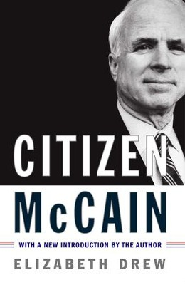 Citizen McCain - eBook  -     By: Elizabeth Drew
