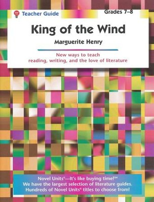 King of the Wind, Novel Units Teacher's Guide, Grades 7-8   -     By: Marguerite Henry     Illustrated By: Wesley Dennis