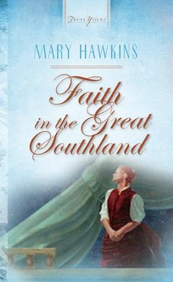 Faith In The Great Southland - eBook  -     By: Mary Hawkins