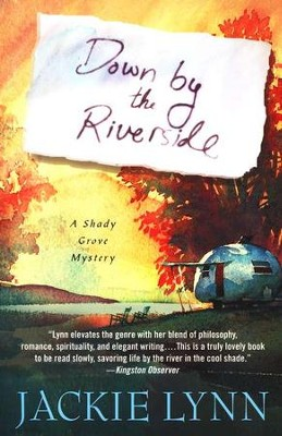 Down by the Riverside  -     By: Jackie Lynn
