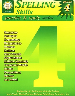 Spelling Skills Practice & Apply Grade 4   -     By: Marilyn Smith, Victoria Forbes