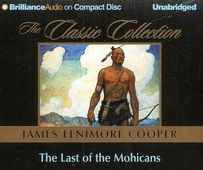 Last of the Mohicans - Audiobook on CD   -     By: James Fenimore Cooper