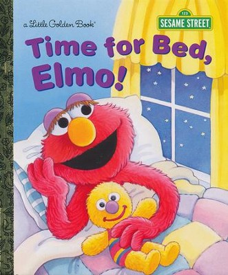 Time for Bed, Elmo! (Sesame Street)  -     By: Sarah Albee     Illustrated By: Maggie Swanson