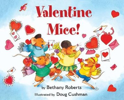 Valentine Mice! Board Book  -     By: Bethany Roberts