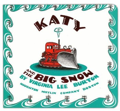 Katy and the Big Snow Board Book  -     By: Virginia Burton