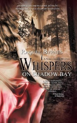 Whispers on Shadow Bay - eBook  -     By: Raquel Byrnes