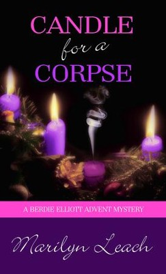 Candle for a Corpse - eBook  -     By: Marilyn Leach