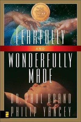 Fearfully and Wonderfully Made - eBook  -     By: Dr. Paul Brand, Philip Yancey